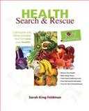 Health Search and Rescue, Sarah Feldman, 1456494686