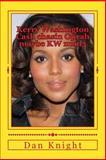 Kerry Washington Cash Chasin Oprah Maybe KW Num3, Dan Knight, 150032468X