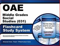 Oae Middle Grades Social Studies (031) Flashcard Study System : OAE Test Practice Questions and Exam Review for the Ohio Assessments for Educators, OAE Exam Secrets Test Prep Team, 1630944688
