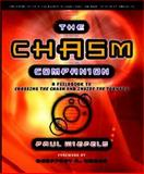 The Chasm Companion : A Field Guide to Crossing the Chasm and Inside the Tornado, Wiefels, Paul, 1841124680