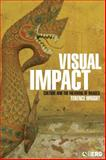 Visual Impact : Culture and the Meaning of Images, Wright, Terence, 1859734685