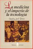 La Medicina y el Imperio de la Tecnología 9789681634681