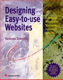 Designing Easy-to-Use Websites : A Hands-On Approach to Structuring Successful Websites, Donnelly, Vanessa, 0201674688