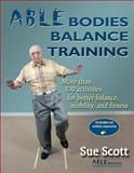 Able Bodies Balance Training, Scott, Sue, 0736064680