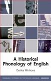 A Historical Phonology of English, Minkova, Donka, 0748634681