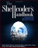 The Shellcoder's Handbook, Jack Koziol and David Litchfield, 0764544683