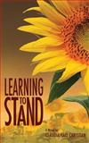 Learning to Stand : Alex the Fey thriller Volume 2, Christian, Claudia Hall, 0982274688