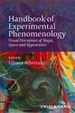 Handbook of Experimental Phenomenology : Visual Perception of Shape, Space and Appearance, Albertazzi, Liliana, 1119954681
