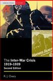 The Inter-War Crisis 1919-1939, Overy, R. J., 1405824689