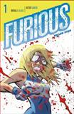 Furious, Bryan J. L. Glass, 1616554681