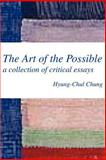 The Art of the Possible, Hyung-Chul Chung, 0595244688