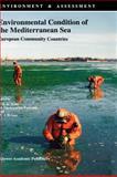 Environmental Condition of the Mediterranean Sea : European Community Countries, , 0792324684