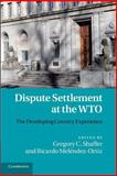 Dispute Settlement at the WTO : The Developing Country Experience, , 1107684684