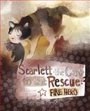 Scarlett the Cat to the Rescue, Nancy Loewen, 1479554685