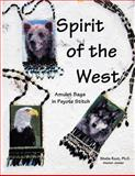 Spirit of the West: Amulet Bags in Peyote Stitch, Sheila Root, 1491024682