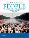 Of the People : A History of the United States - Since 1865, Oakes, James and Boydston, Jeanne, 0199924686