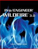 Pro/Engineer Wildfire 3. 0, Lamit, Louis Gary, 0495244686