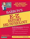 E-Z Anatomy and Physiology, Barbara Krumhardt and I. Edward Alcamo, 0764144685