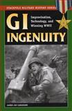 GI Ingenuity, James Jay Carafano, 0811734684
