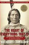 The Heart of Everything That Is, Bob Drury and Tom Clavin, 1451654685