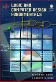 Logic and Computer Design Fundamentals, Mano and Kime, Charles R., 0130124680