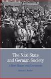 The Nazi State and German Society : A Brief History with Documents, Moeller, Robert G., 0312454686