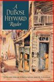 A DuBose Heyward Reader, Heyward, DuBose, 082032468X