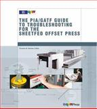 Guide to Troubleshooting on the Sheetfed Offset Press, Thomas M. Destree, 0883624680