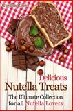 Delicious Nutella Treats, Gordon Rock, 1500694681