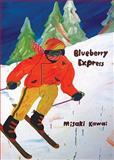 Misaki Kawai: Blueberry Express, , 390571468X