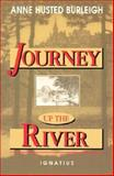 Journey up the River, Anne H. Burleigh, 0898704685