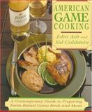 American Game Cooking, John Ash and Sid Goldstein, 0201624680