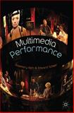 Multimedia Performance, Scheer, Edward and Klich, Rosemary, 0230574688