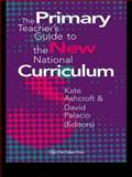 The Primary Teacher's Guide to the New National Curriculum, , 0750704683