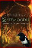 Gatemoodle, John Rosegrant, 1489584684
