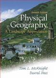 Physical Geography : A Landscape Appreciation, McKnight, Tom L. and Hess, Darrel, 0130404683