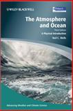 The Atmosphere and Ocean : A Physical Introduction, Wells, Neil C., 0470694688