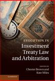 Evolution in Investment Treaty Law and Arbitration, , 1107014689