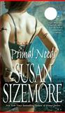 Primal Needs, Susan Sizemore, 1501104683