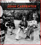 On Set with John Carpenter, Kim Gottlieb-Walker, 178329468X