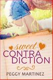 Sweet Contradiction, Martinez, Peggy, 1940534682