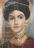 Janson's History of Art : Western Tradition - Prehistoric Through Fourteenth-Century Italian Art, Roberts, Ann M. and Davies, Penelope J. E., 0131934686