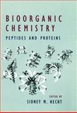 Bioorganic Chemistry : Peptides and Proteins, Hecht, Sidney M., 0195084683