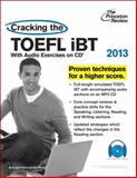 Cracking the TOEFL iBT 2013, Princeton Review, 0307944689
