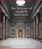 The History of English Interiors, Alan Gore and Anne Gore, 0714834688