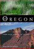 The Climate of Oregon, George H. Taylor and Chris Hannan, 0870714686