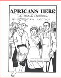 Africans There/Africans Here, Kathleen Carroll, 0945984685