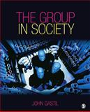 The Group in Society, Gastil, John, 1412924685