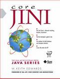 Core Jini, Edwards, W. Keith, 013014469X