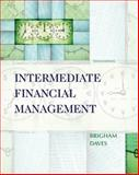Intermediate Financial Management (with Thomson ONE - Business School Edition 6-Month Printed Access Card), Brigham, Eugene F. and Daves, Phillip R., 0324594690